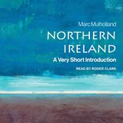 Northern Ireland: A Very Short Introduction (2nd Edition) Audiobook, by Marc Mulholland