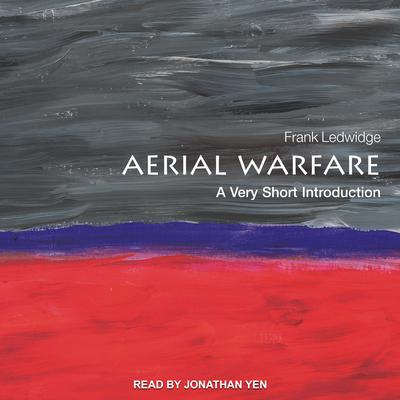 Aerial Warfare: A Very Short Introduction Audiobook, by