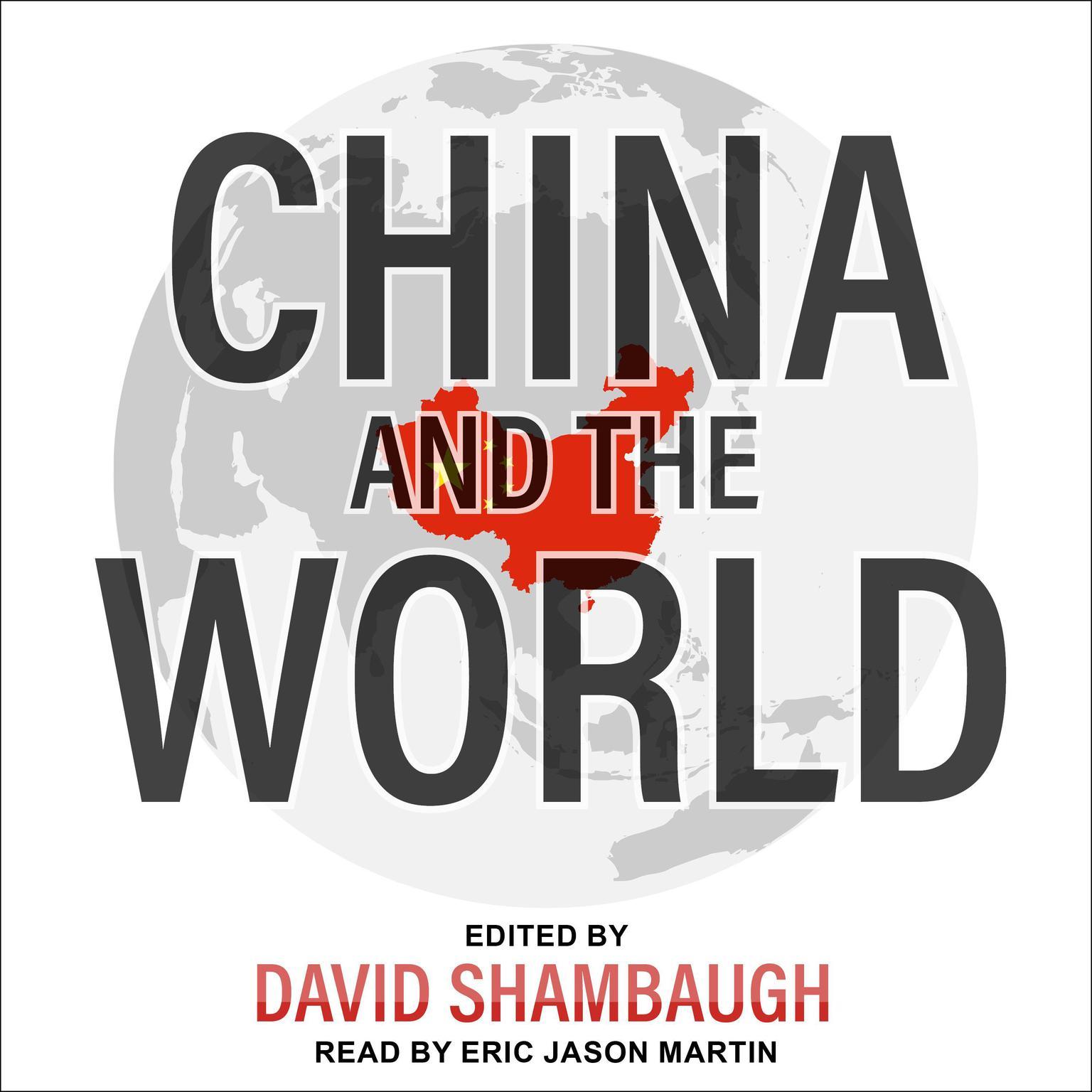 China and the World Audiobook, by David Shambaugh