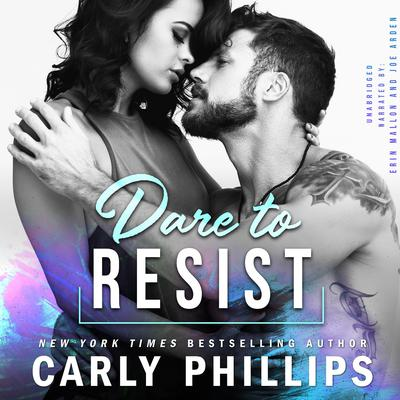 Dare to Resist Audiobook, by Carly Phillips