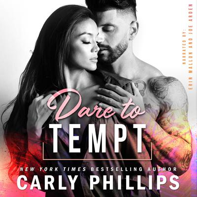 Dare to Tempt Audiobook, by Carly Phillips
