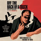 Off the Back of a Truck: Unofficial Contraband for the Sopranos Fan Audiobook, by Nick Braccia