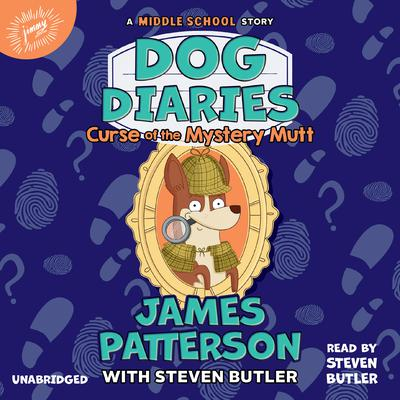 Dog Diaries: Curse of the Mystery Mutt: A Middle School Story Audiobook, by