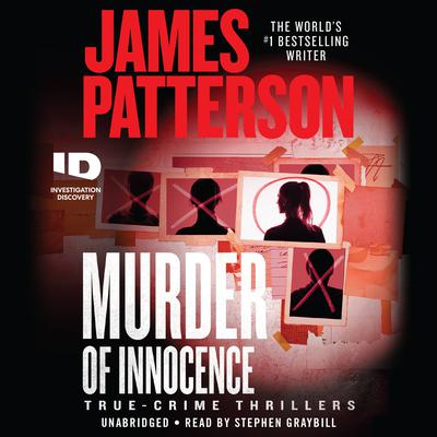 Murder of Innocence: True-Crime Thrillers Audiobook, by James Patterson