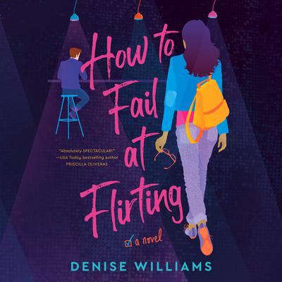 How to Fail at Flirting Audiobook, by Denise Williams