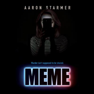 Meme Audiobook, by Aaron Starmer