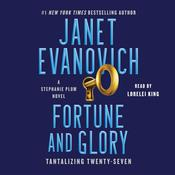 Fortune and Glory: A Novel Audiobook, by Janet Evanovich