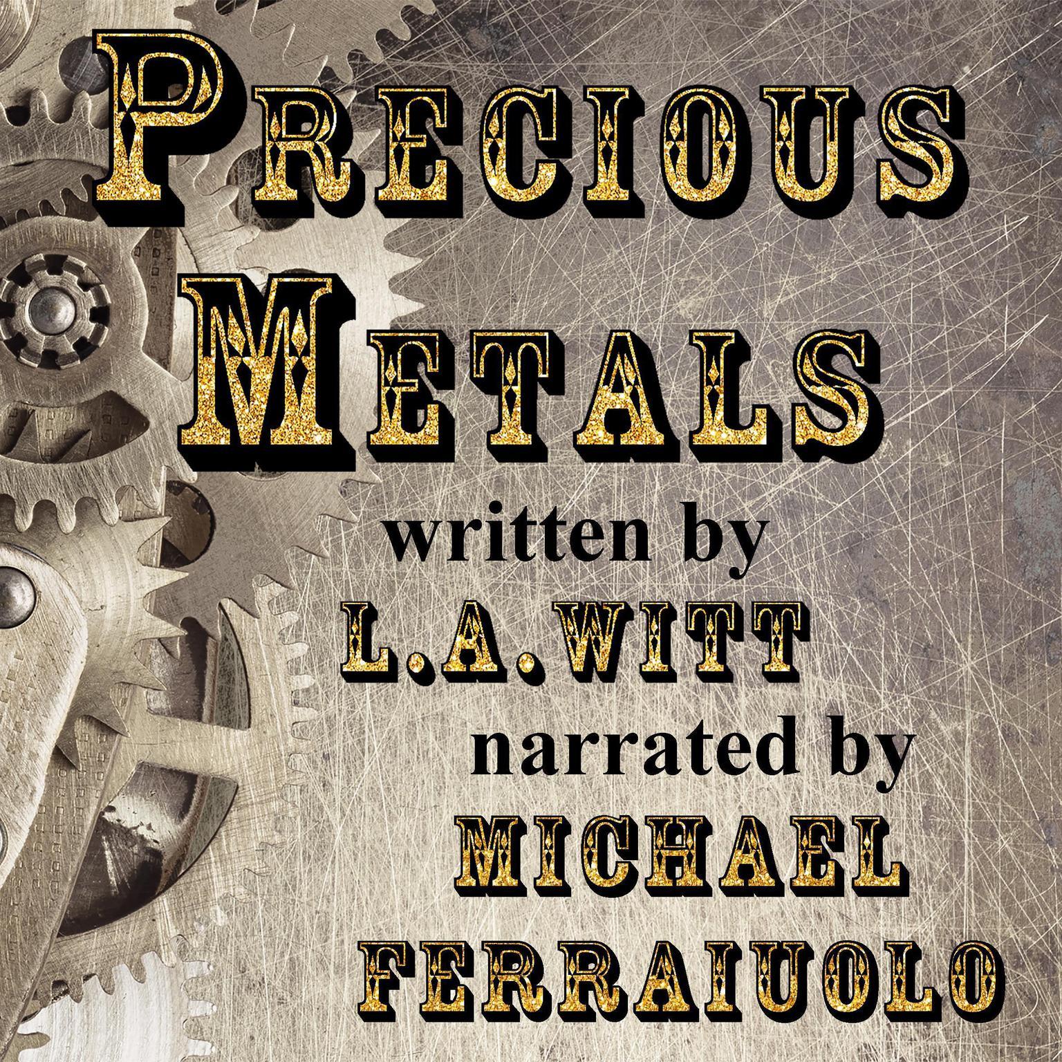 Precious Metals Audiobook, by L.A. Witt