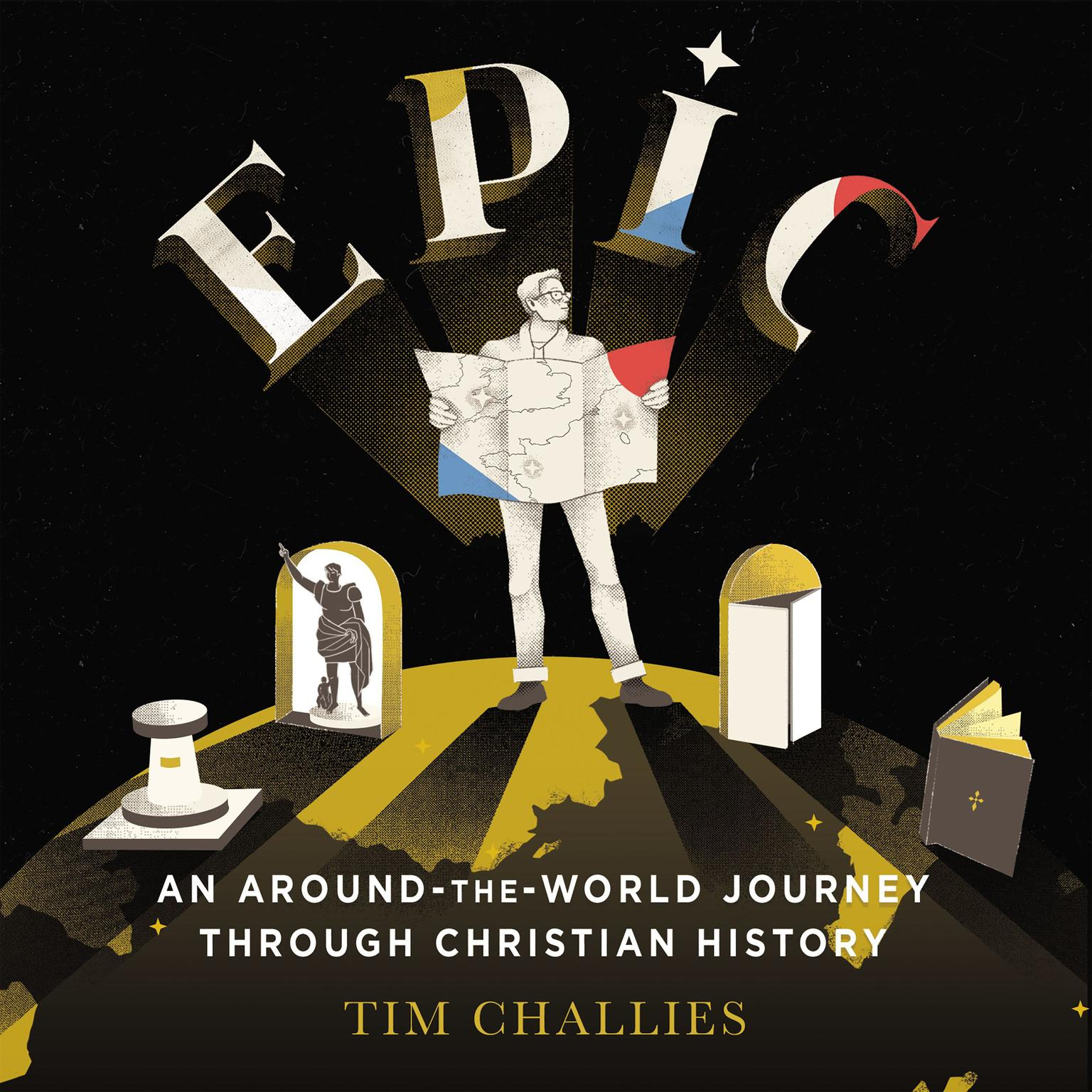Printable Epic: An Around-the-World Journey through Christian History: An Around-the-World Journey through Christian History Audiobook Cover Art