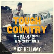 Tough Country Audiobook, by Mike Bellamy