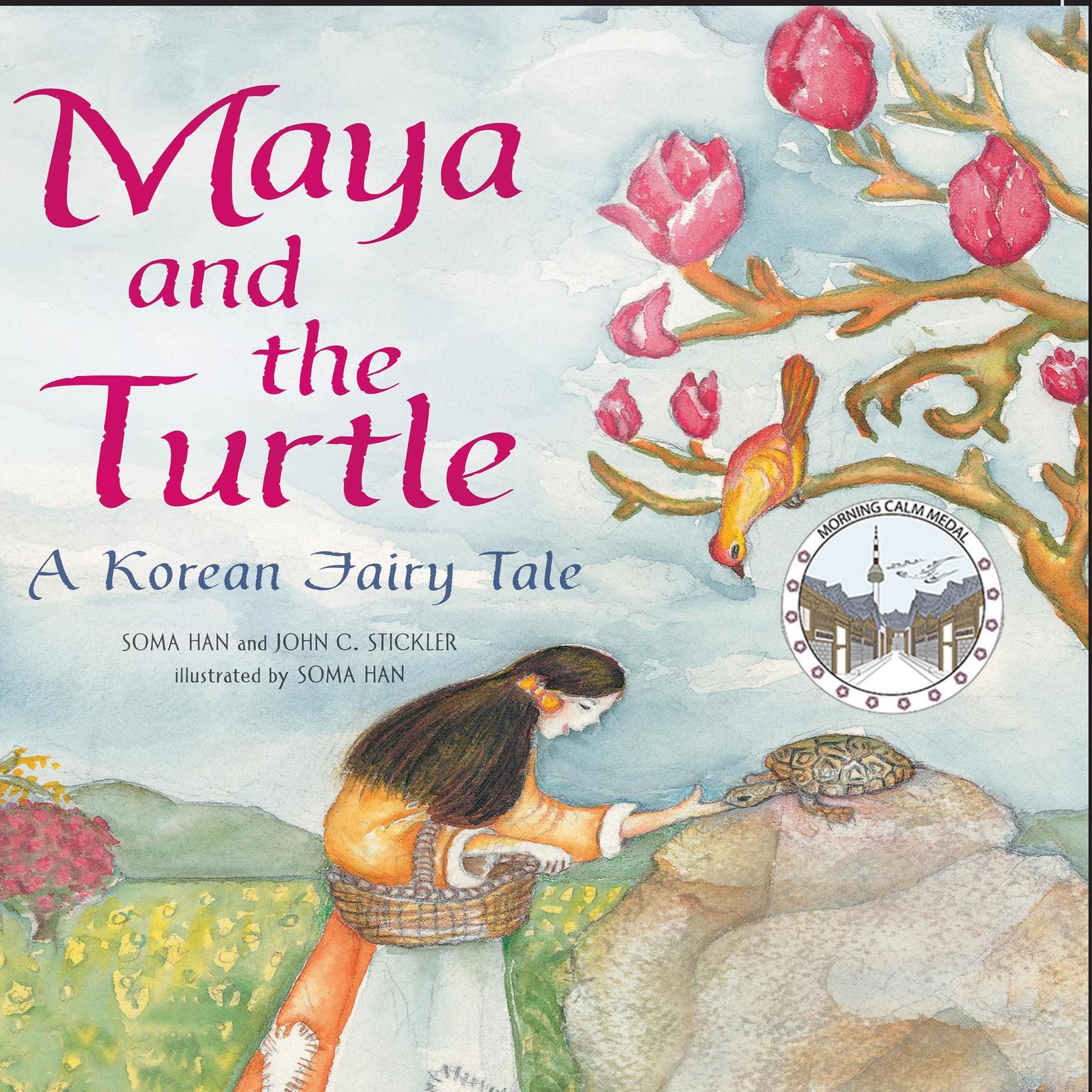 Printable Maya and the Turtle: A Korean Fairy Tale: A Korean Fairy Tale Audiobook Cover Art