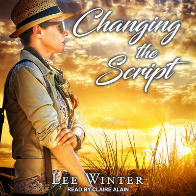 Changing the Script Audiobook, by Lee Winter