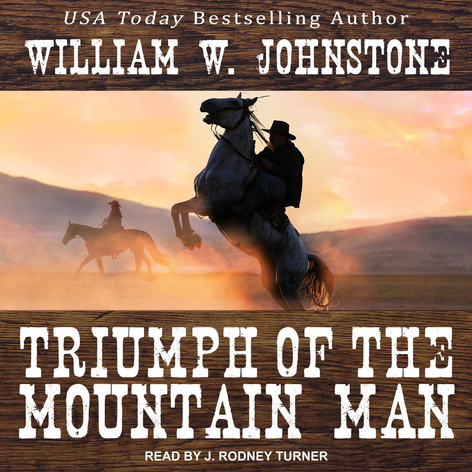 Triumph of the Mountain Man Audiobook, by William W. Johnstone