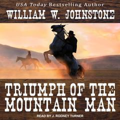 Triumph of the Mountain Man Audiobook, by