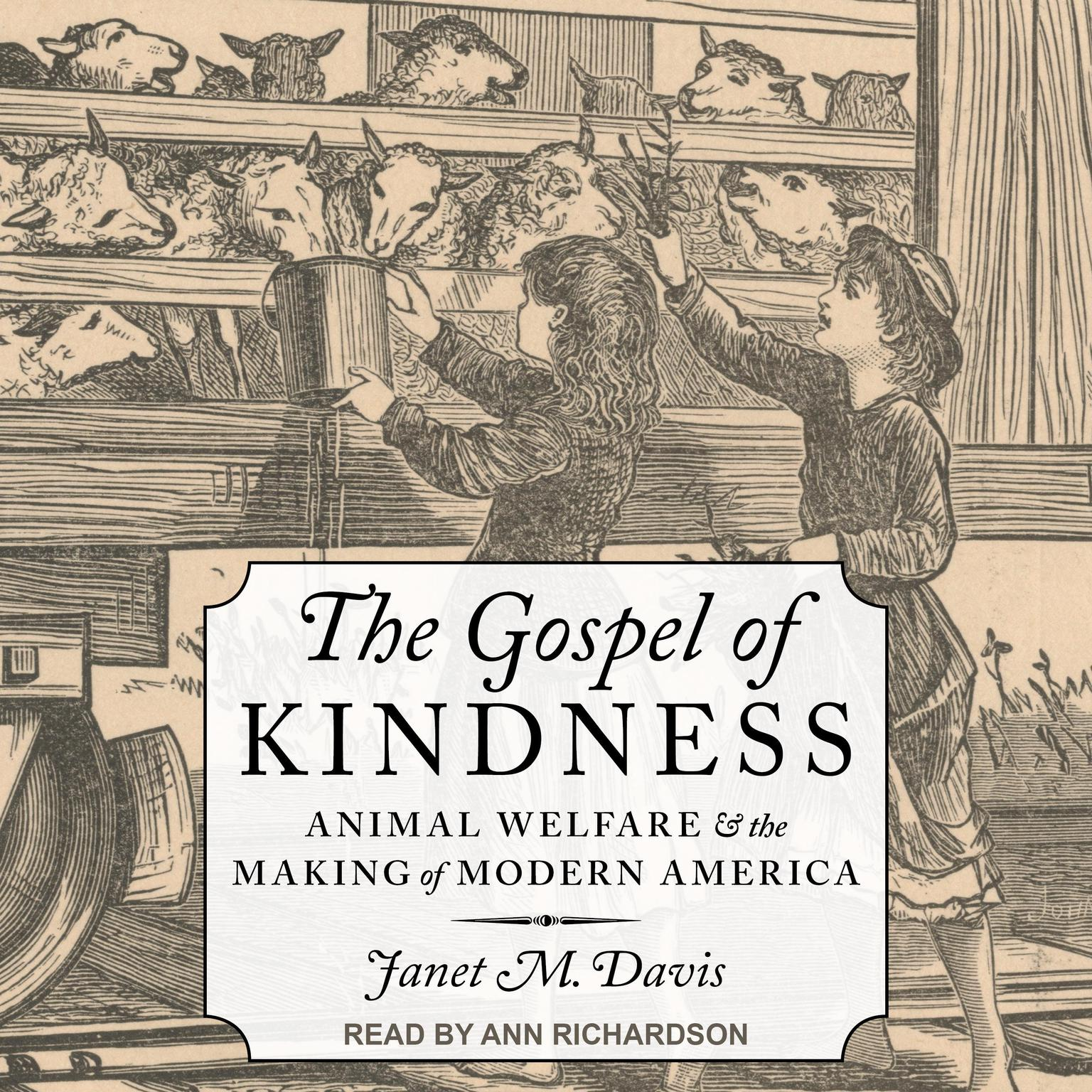 Printable The Gospel of Kindness: Animal Welfare and the Making of Modern America Audiobook Cover Art