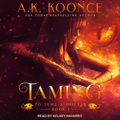 Taming Audiobook, by A.K. Koonce