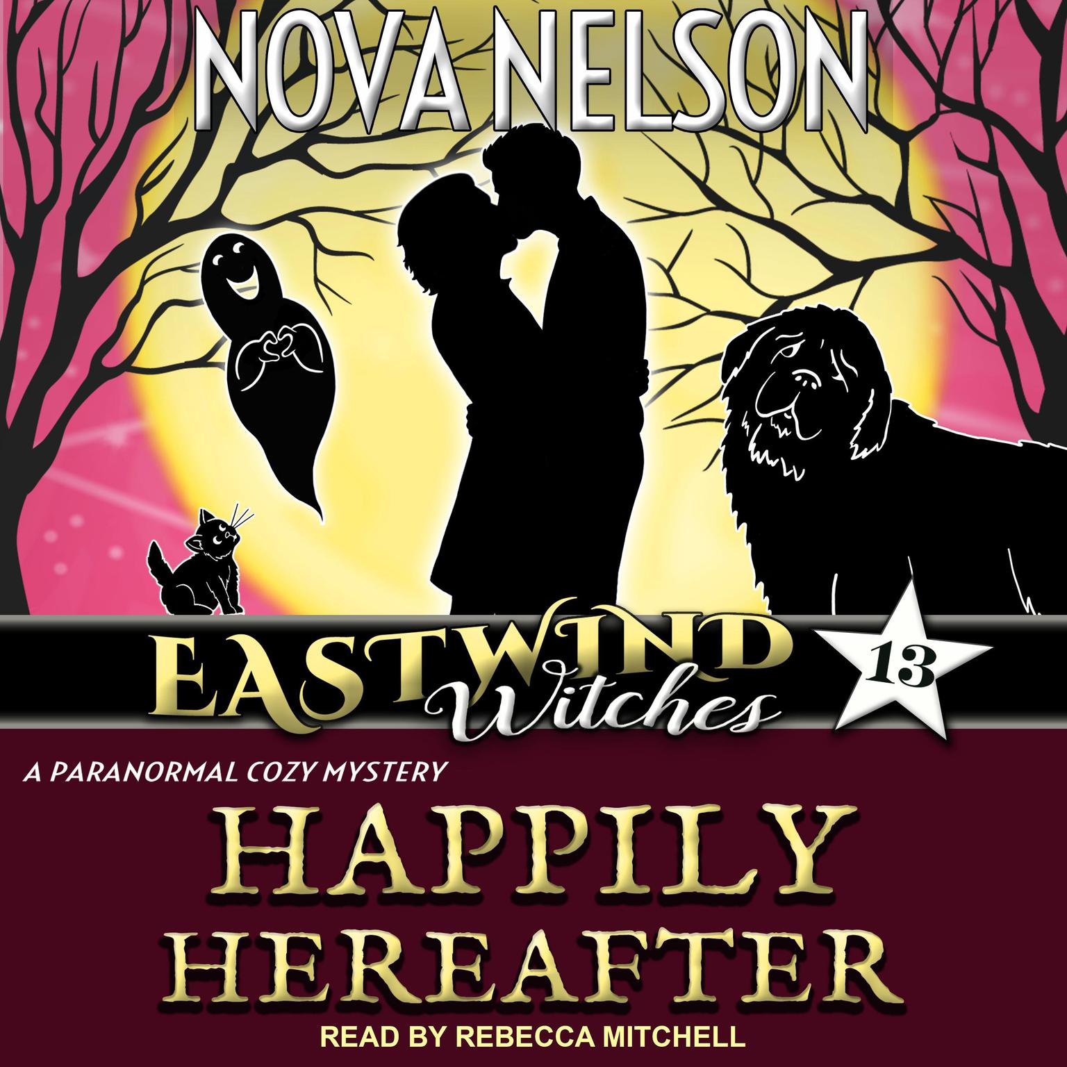 Happily Hereafter: A Paranormal Cozy Mystery Audiobook, by Nova Nelson