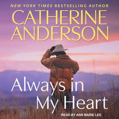 Always in My Heart Audiobook, by Catherine Anderson