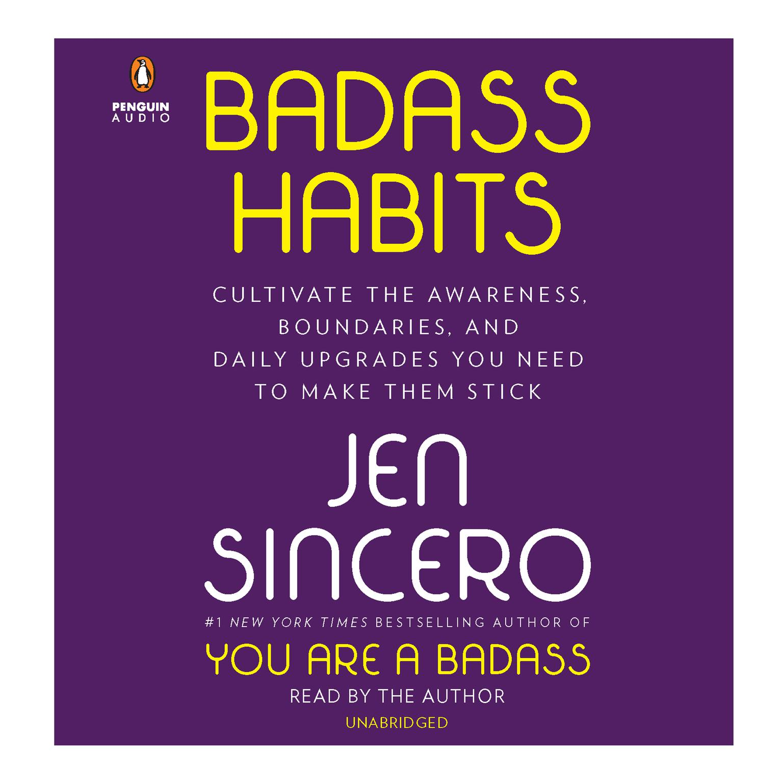 Printable Badass Habits: Cultivate the Awareness, Boundaries, and Daily Upgrades You Need to Make Them Stick Audiobook Cover Art
