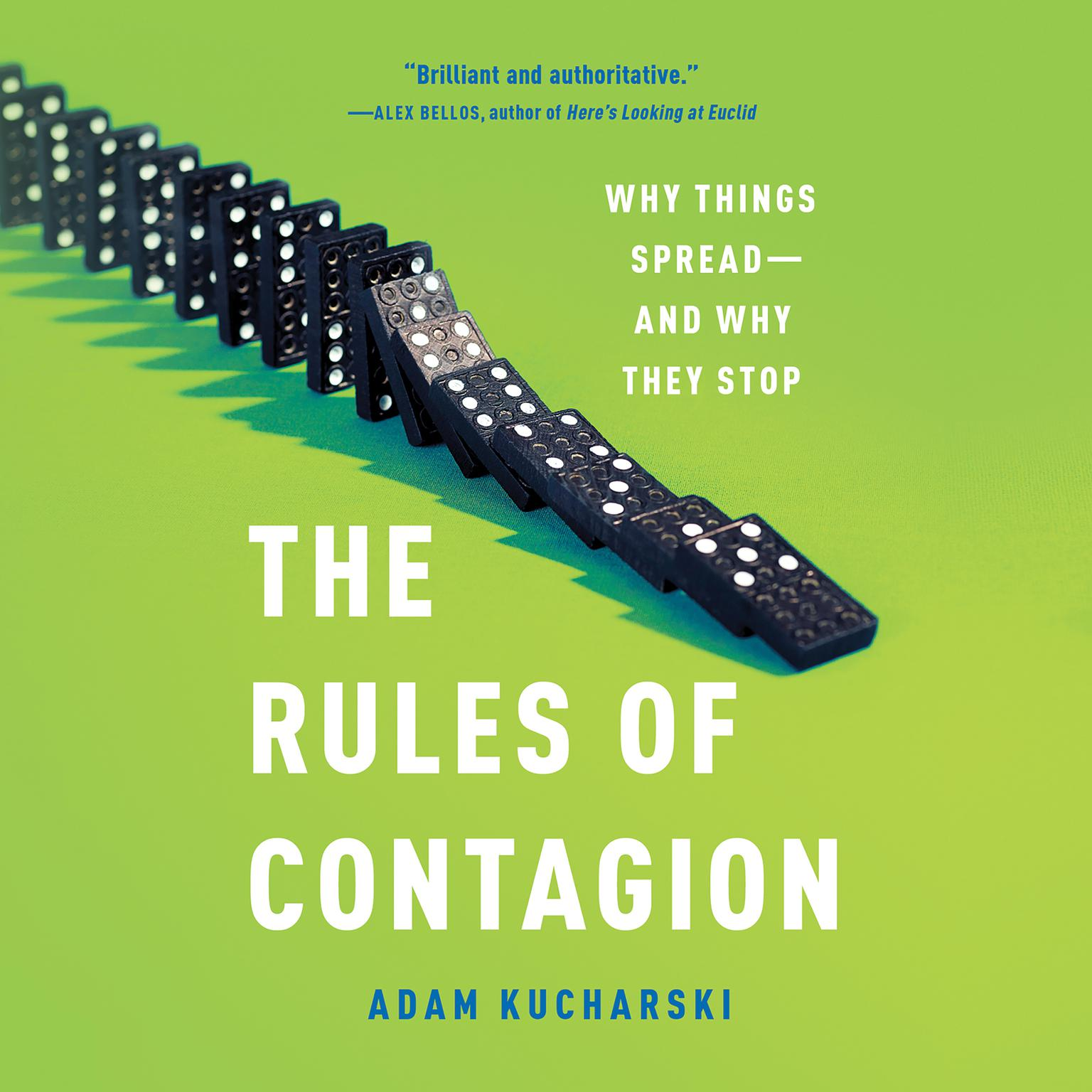 The Rules of Contagion: Why Things Spread--And Why They Stop Audiobook, by Adam Kucharski