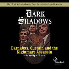 Barnabas, Quentin and the Nightmare Assassin Audiobook, by Marilyn Ross