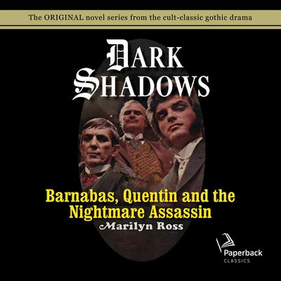 Barnabas, Quentin and the Nightmare Assassin Audiobook, by