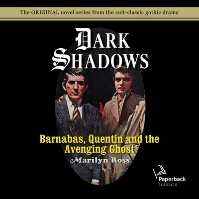 Barnabas, Quentin and the Avenging Ghost Audiobook, by