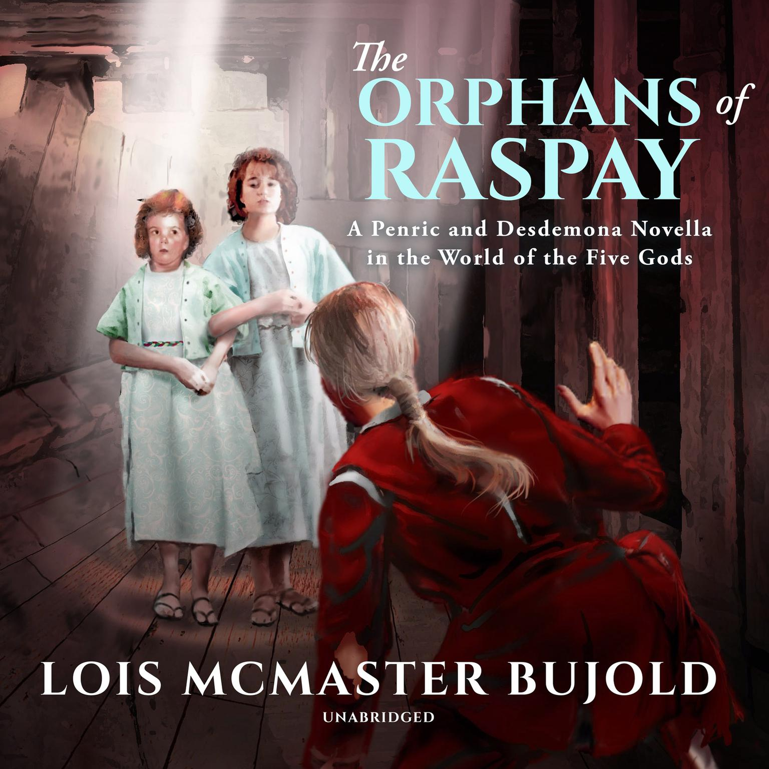 The Orphans of Raspay: A Penric and Desdemona Novella in the World of the Five Gods Audiobook, by Lois McMaster Bujold