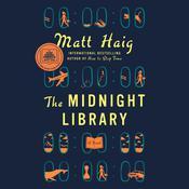 The Midnight Library: A Novel Audiobook, by Matt Haig