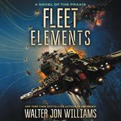 Fleet Elements Audiobook, by Walter Jon Williams