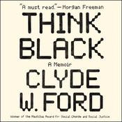 Think Black: A Memoir Audiobook, by Clyde W. Ford
