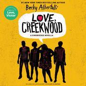 Love, Creekwood: A Simonverse Novella Audiobook, by Becky Albertalli
