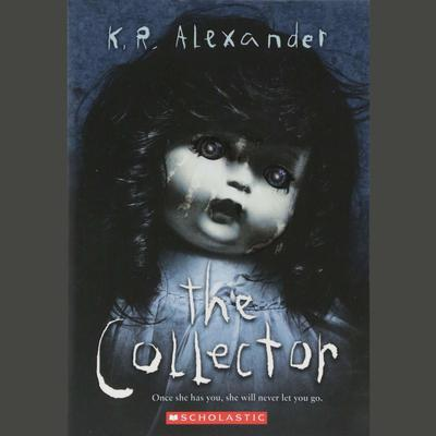 The Collector Audiobook, by K. R. Alexander