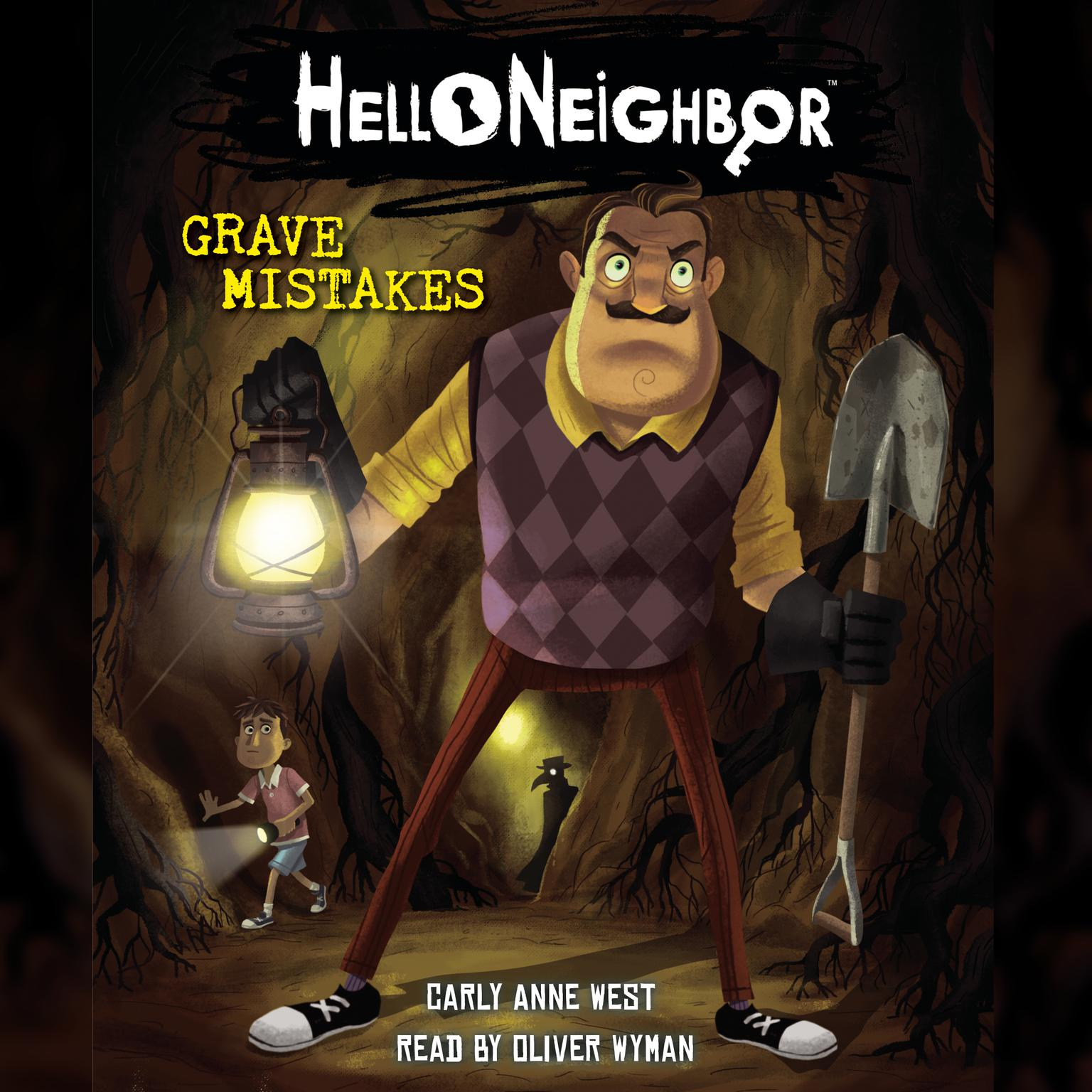 Grave Mistakes (Hello Neighbor #5) (Digital Audio Download Edition) Audiobook, by Carly Anne West
