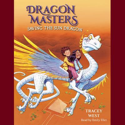 Saving the Sun Dragon Audiobook, by