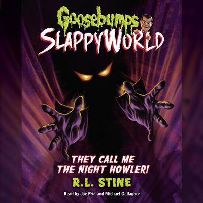 They Call me the Night Howler! Audiobook, by R. L. Stine
