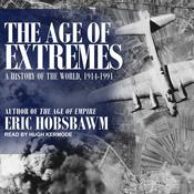 The Age of Extremes: 1914-1991 Audiobook, by Eric Hobsbawm