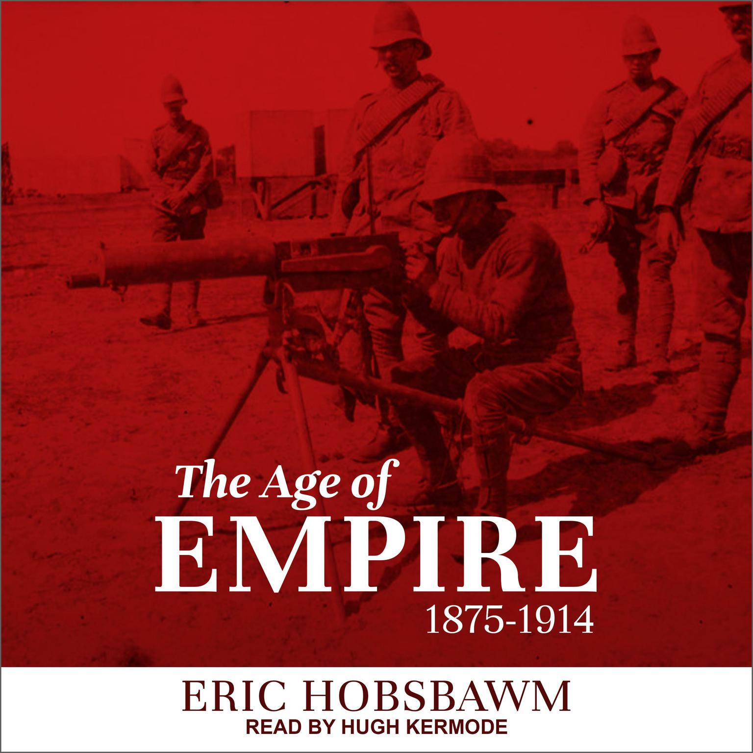 Printable The Age of Empire: 1875-1914 Audiobook Cover Art
