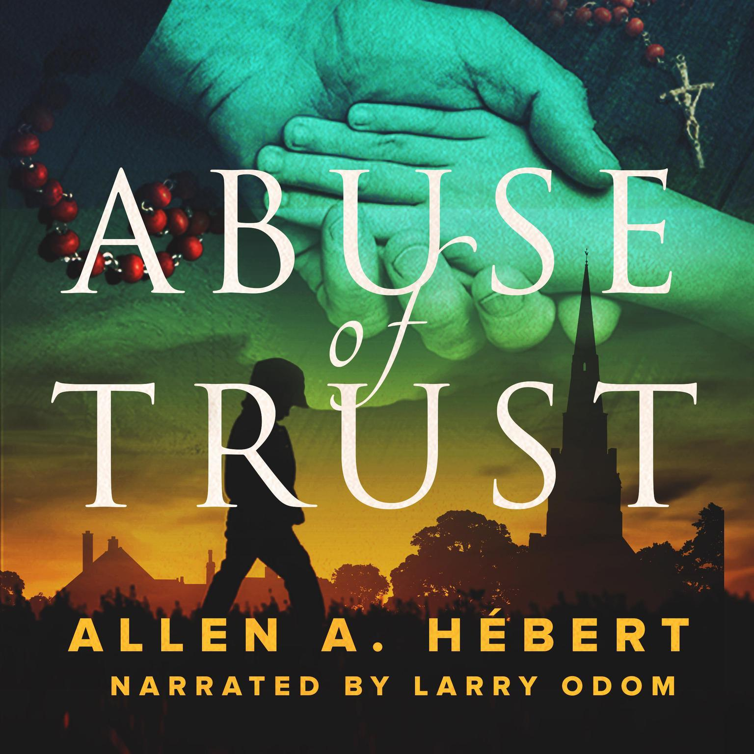Printable Abuse of Trust: Healing from Clerical Sexual Abuse Audiobook Cover Art