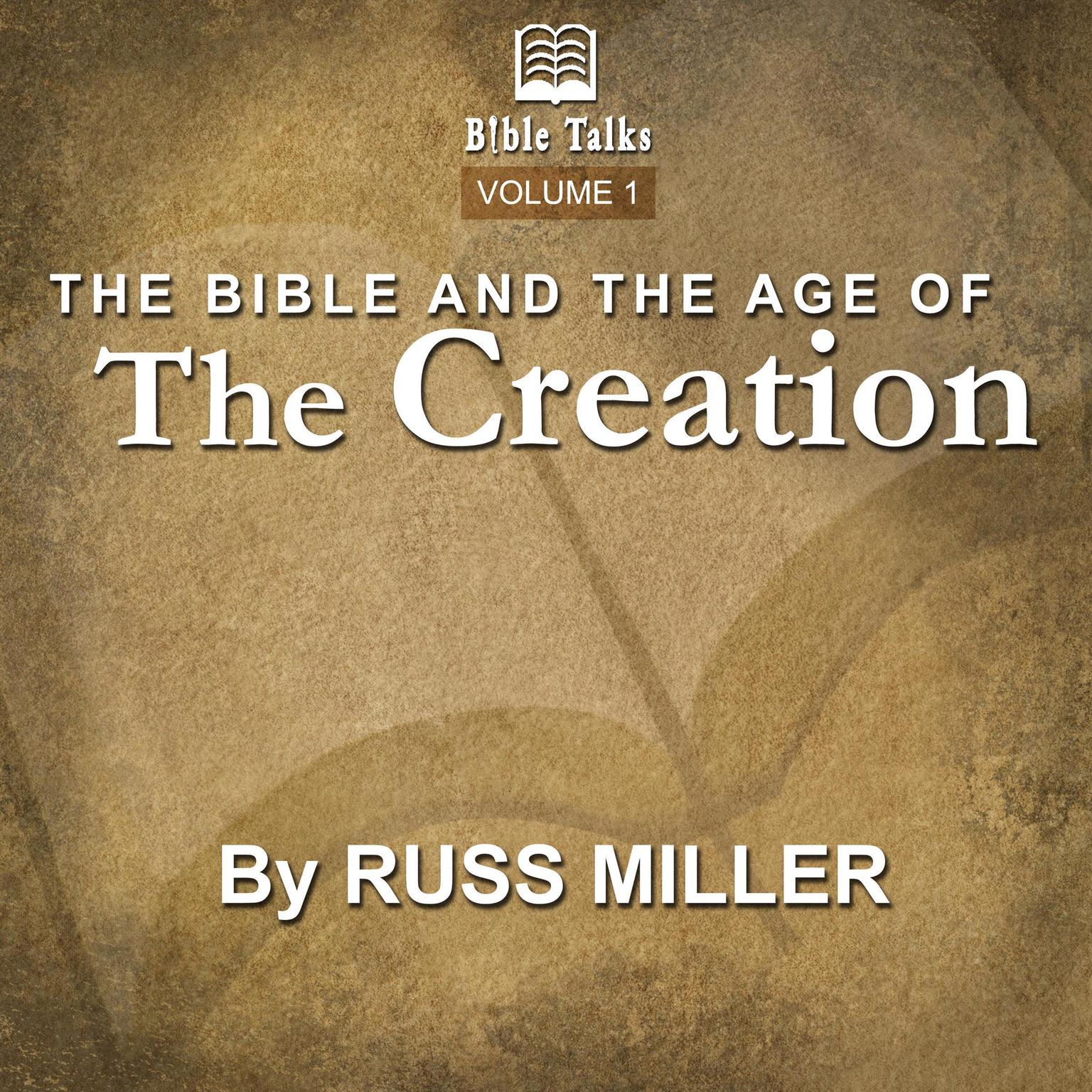 Printable The Bible And The Age Of The Creation - Volume 1 Audiobook Cover Art
