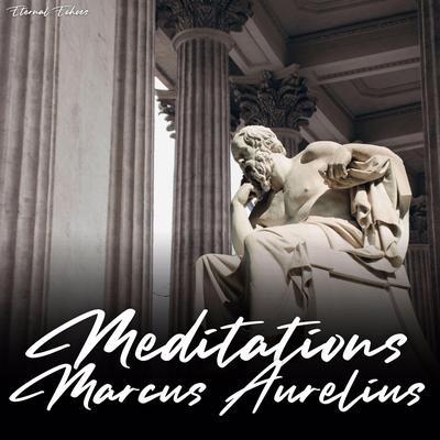 Meditations of Marcus Aurelius Audiobook, by Marcus Aurelius