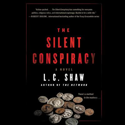 The Silent Conspiracy: A Novel Audiobook, by L. C. Shaw