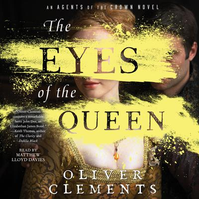 The Eyes of the Queen: A Novel Audiobook, by