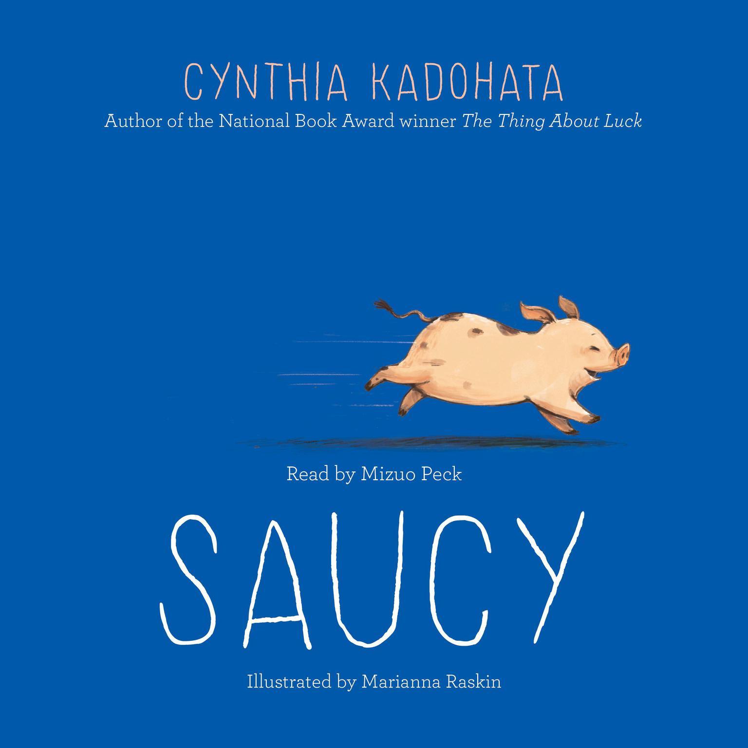 Saucy Audiobook, by Cynthia Kadohata