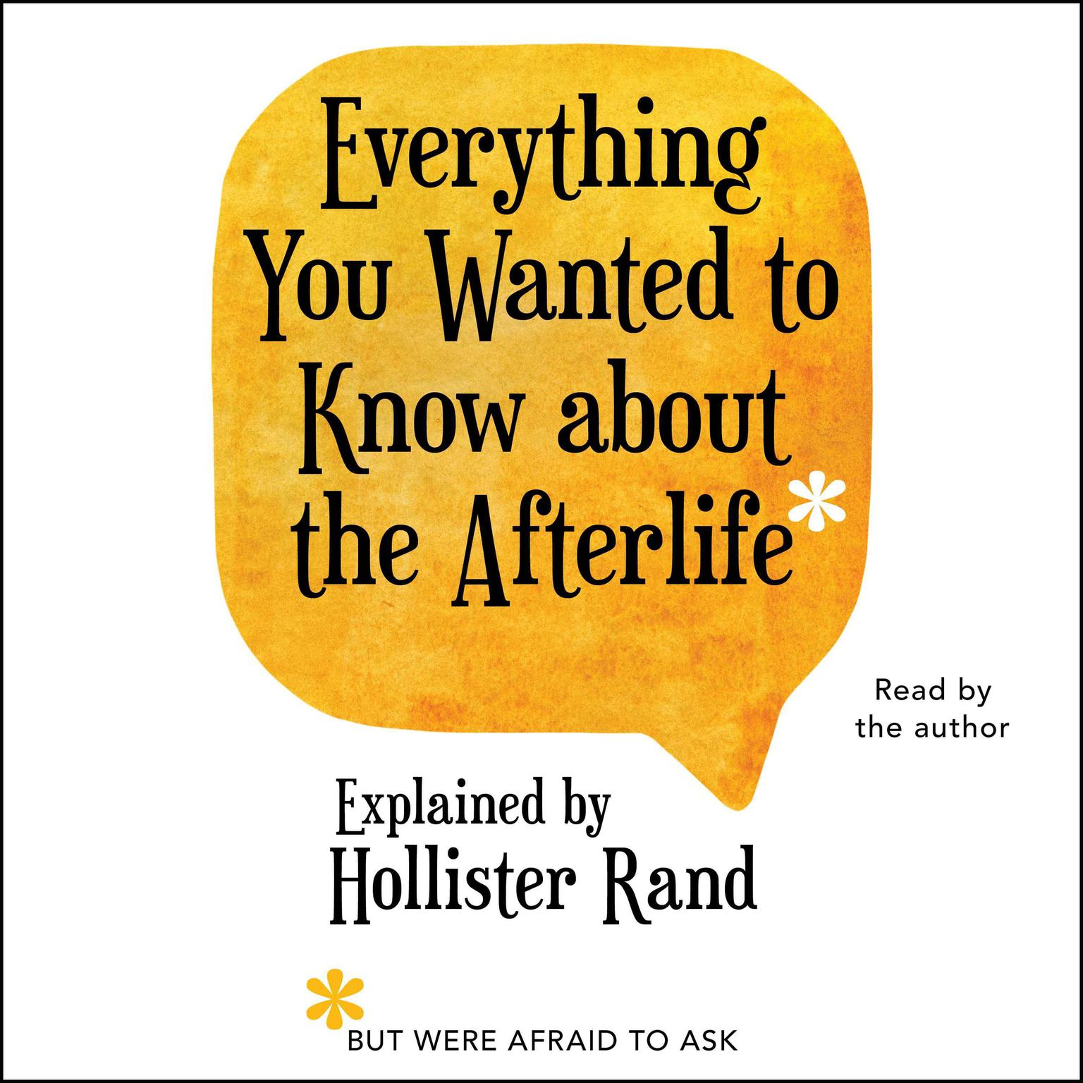 Printable Everything You Wanted to Know about the Afterlife but Were Afraid to Ask Audiobook Cover Art
