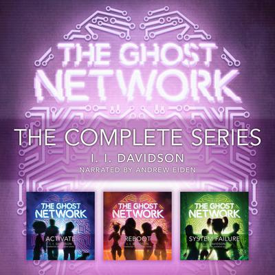 Ghost Network: The Complete Series Audiobook, by I.I Davidson
