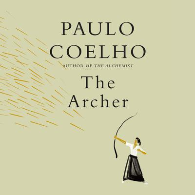 The Archer Audiobook, by Paulo Coelho