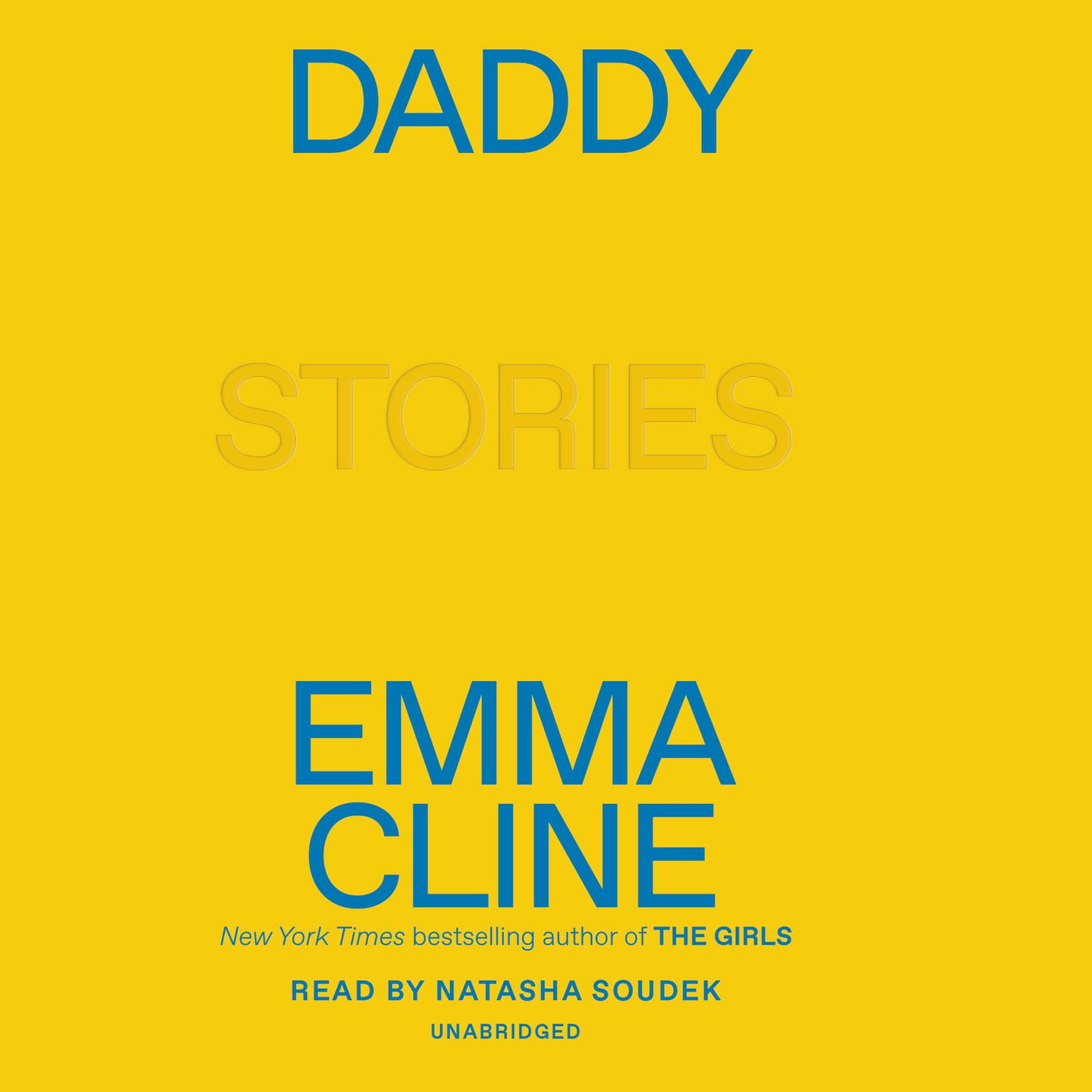 Daddy: Stories Audiobook, by Emma Cline