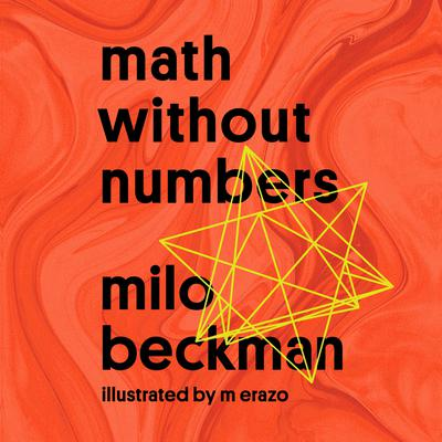 Math Without Numbers Audiobook, by Milo Beckman