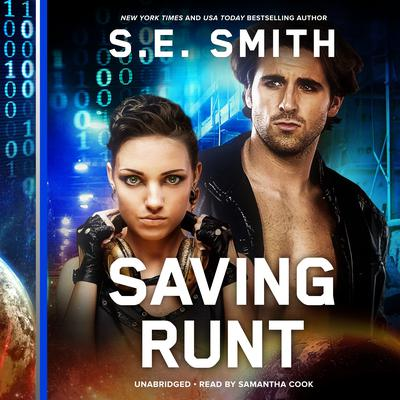 Saving Runt Audiobook, by S.E. Smith